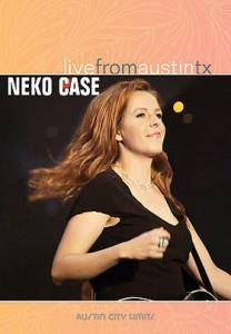 Cover - Neko Case: Live From Austin TX