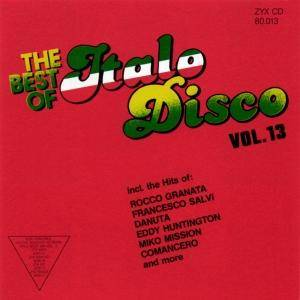 Cover - Miko Mission: Best Of Italo Disco Vol. 13, The