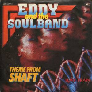 Eddy And The Soulband: Theme From Shaft - Cover