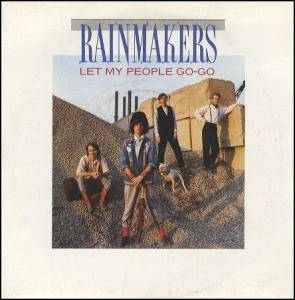 Cover - Rainmakers, The: Let My People Go-Go