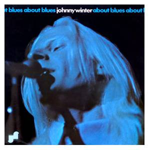 Johnny Winter: About Blues - Cover