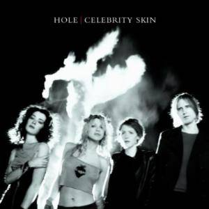 Hole: Celebrity Skin - Cover