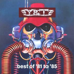 Y&T: Best Of '81 To '85 - Cover