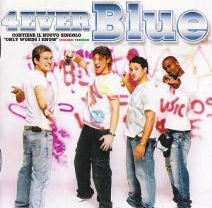 Blue: 4ever Blue (CD) - Bild 1