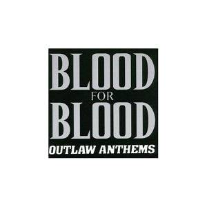 Cover - Blood For Blood: Outlaw Anthems