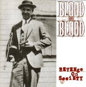 Cover - Blood For Blood: Revenge On Society