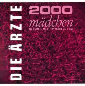 """Die Ärzte: 2000 Mädchen (12"""") - Bild 1"""