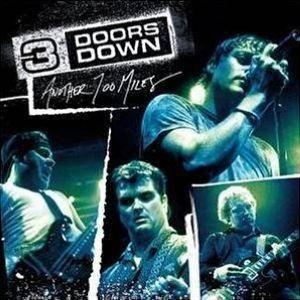 3 Doors Down: Another 700 Miles - Cover