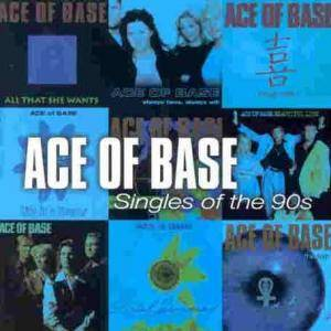 Ace Of Base: Singles Of The 90s - Cover
