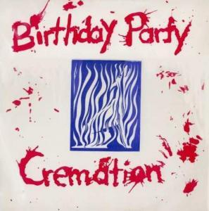 Birthday Party, The: Cremation - Cover