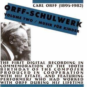 Cover - Carl Orff: Orff-Schulwerk, Volume Two / Musik Für Kinder