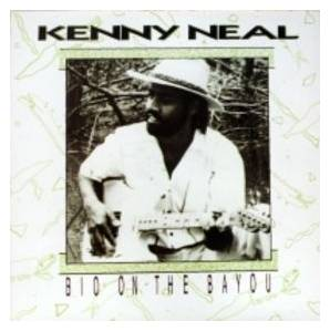 Cover - Kenny Neal: Bio On The Bayou