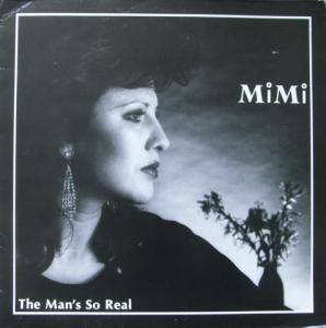 MIMI: Man's So Real, The - Cover