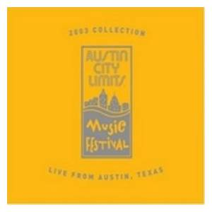 Austin City Limits Music Festival 2003 Collection - Cover