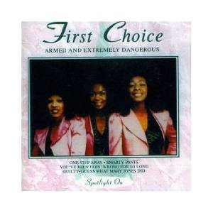 Cover - First Choice: Armed & Extremely Dangerous