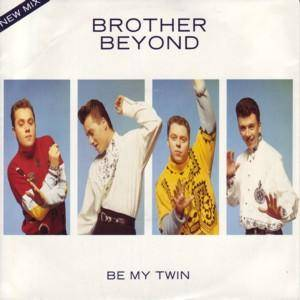 Cover - Brother Beyond: Be My Twin