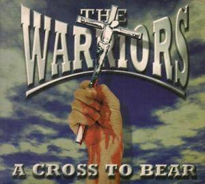 Cover - Warriors, The: Cross To Bear, A