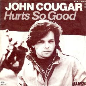 Cover - John Cougar: Hurts So Good