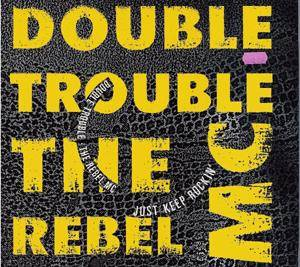 Cover - Rebel MC & Double Trouble: Just Keep Rockin'