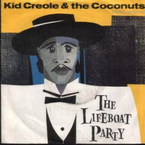 Kid Creole & The Coconuts: Lifeboat Party, The - Cover