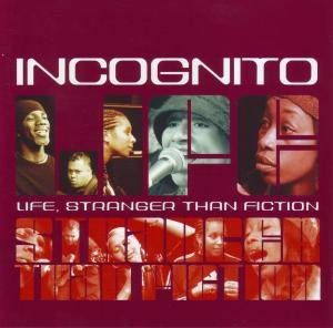 Cover - Incognito: Life, Stranger Than Fiction