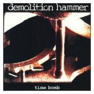 Demolition Hammer: Time Bomb - Cover