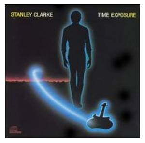Cover - Stanley Clarke: Time Exposure