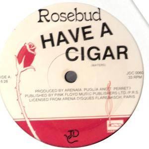 Rosebud: Have A Cigar - Cover