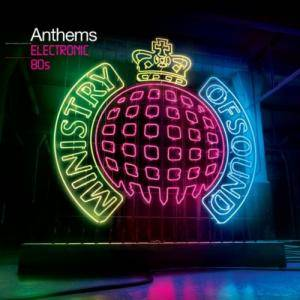 Ministry Of Sound: Anthems Electronic 80s - Cover