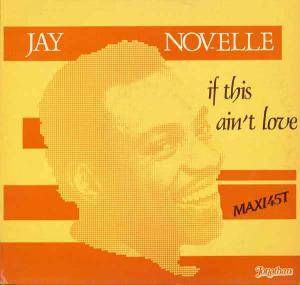 Jay Novelle: If This Ain't Love - Cover