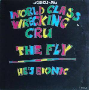 Cover - World Class Wreckin' Cru: Fly, The