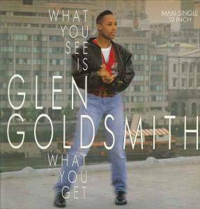 Cover - Glen Goldsmith: What You See Is What You Get