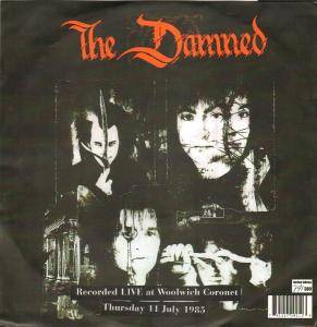 The Damned: Live At Woolwich Coronet Thursday 11 July 1985 - Cover