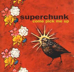 Cover - Superchunk: Come Pick Me Up