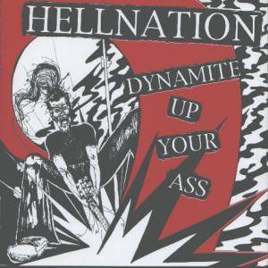 Hellnation: Dynamite Up Your Ass - Cover