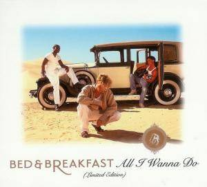 Cover - Bed & Breakfast: All I Wanna Do