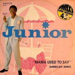 Junior: Mama Used To Say - Cover