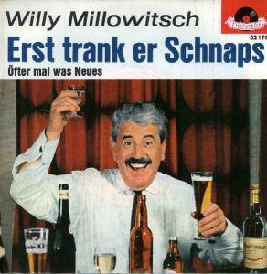 Cover - Willy Millowitsch: Erst Trank Er Schnaps