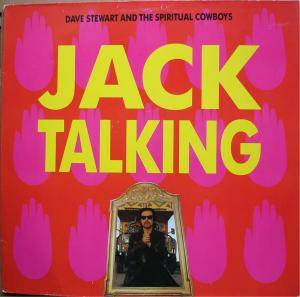Cover - Dave Stewart And The Spiritual Cowboys: Jack Talking