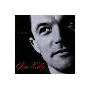 Cover - Gene Kelly: Best Of Gene Kelly From MGM Classic Films, The