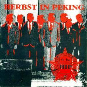 Cover - Herbst In Peking: To Be Hip