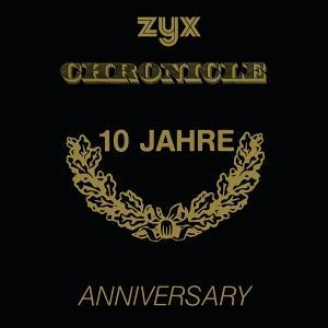 ZYX Chronicle - 10 Jahre Anniversary - Cover