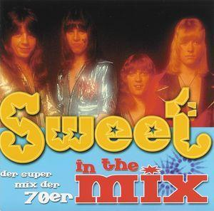 Sweet, The: In The Mix - Cover