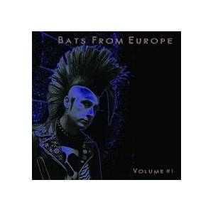 Cover - Bloody, Dead And Sexy: Bats From Europe Volume #1