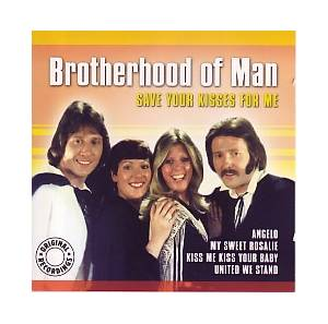 Brotherhood Of Man: Save Your Kisses For Me - Cover