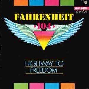 Fahrenheit 104: Highway To Freedom - Cover