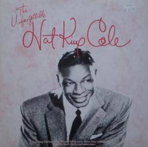 Nat King Cole: Unforgettable Nat King Cole, The - Cover
