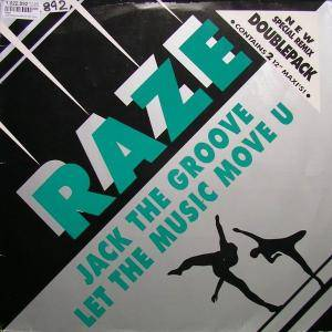 Cover - Raze: Jack The Groove / Let The Music Move You