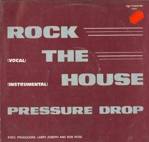 Cover - Pressure Drop: Rock The House