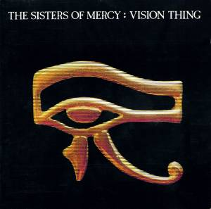 The Sisters Of Mercy: Vision Thing (CD) - Bild 1